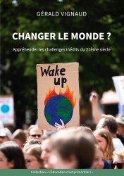 Dernières parutions sur Questions d'éducation, Changer le monde ?