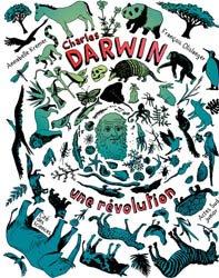 Dernières parutions sur Buffon - Lamarck - Darwin, Charles Darwin, une révolution