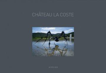 Dernières parutions dans Beaux Livres, chateau la coste (2eme edition)