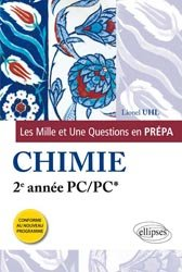 Dernières parutions dans Les Mille et Une questions en prépa, Chimie PC - PC*