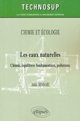 Dernières parutions sur Chimie générale, Chimie et écologie - Les eaux naturelles