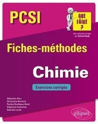 Dernières parutions dans que faire, Chimie PCSI - Fiches-méthodes et exercices corrigés
