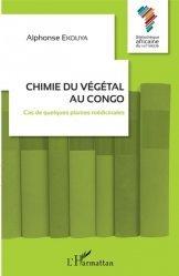 Dernières parutions sur Sciences de la Vie, Chimie du végétal au Congo