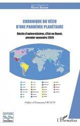 Dernières parutions sur Histoire de la médecine et des maladies, Chronique du vécu d'une pandémie planétaire