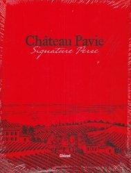 Dernières parutions sur Crus et vignobles, Château Pavie