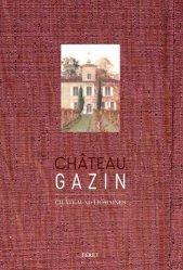 Dernières parutions sur Crus et vignobles, Château Gazin
