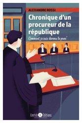 Dernières parutions sur Autres ouvrages de philosophie du droit, Chronique d'un procureur de la République