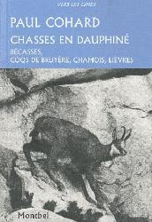 Dernières parutions dans Vers les cimes, Chasses en Dauphiné