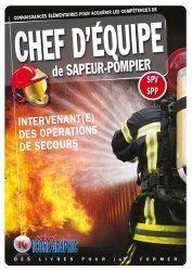Dernières parutions sur Secourisme, Chef d'équipe de sapeur-pompier SPV-SPP
