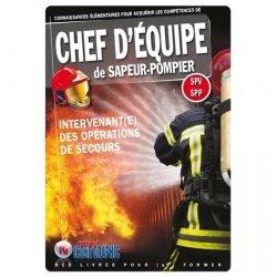 Dernières parutions sur Sécurité incendie, Chef d'équipe de sapeur-pompier SPV-SPP
