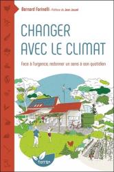 Dernières parutions sur Ecologie - Environnement, Changer avec le climat