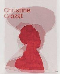 Dernières parutions sur Monographies, Christine crozat