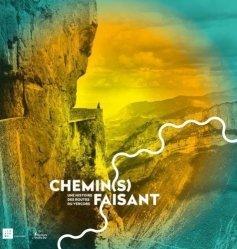 Dernières parutions sur Auvergne Rhône-Alpes, Chemin(s) faisant : une histoire des routes du Vercors