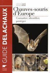 Nouvelle édition Chauves-souris d'europe. connaitre, identifer, Protéger
