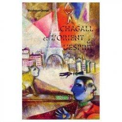Dernières parutions sur Essais biographiques, Chagall et l'Orient de l'esprit