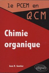 Dernières parutions dans Le PCEM en QCM, Chimie organique
