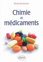 Dernières parutions sur Médicaments - Ordonnances, Chimie et médicaments