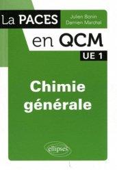 Dernières parutions dans La PACES en QCM, Chimie générale