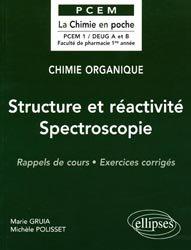 Souvent acheté avec Exercices corrigés et commentés de physiologie, le Structure et réactivité Spectroscopie