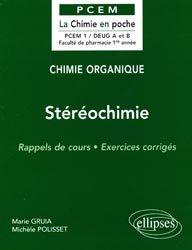 Souvent acheté avec Exercices corrigés et commentés de physiologie, le Stéréochimie