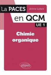 Dernières parutions sur QCM POUR L'UE1, Chimie organique