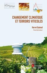 Souvent acheté avec Menace sur le vin, le Changement climatique et terroirs viticoles