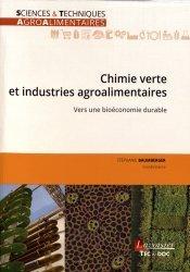 Souvent acheté avec Le guide indispensable de la nutrition, le Chimie verte et industries agroalimentaires