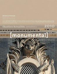 Dernières parutions dans Monumental, Chantiers / Actualités