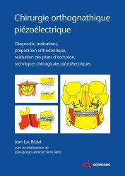 Souvent acheté avec Cone Beam : imagerie dentaire et maxillofaciale. Principes, diagnostic et plan de traitement, le Chirurgie orthognathique piézoélectrique