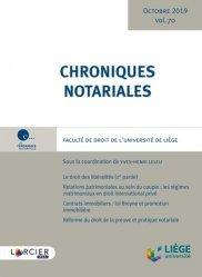Dernières parutions sur Notariat, Chroniques notariales. Volume 70