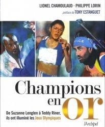 Dernières parutions sur Histoire du sport, Champions en or