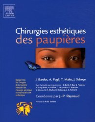 Dernières parutions sur Chirurgie esthétique, Chirurgies esthétiques des paupières