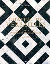 Dernières parutions sur Châteaux - Musées, Château de Versailles