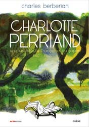 Dernières parutions sur Architectes, Charlotte Perriand