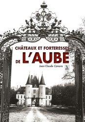 Dernières parutions dans Provinces mosaïques, Châteaux et forteresses de l'Aube