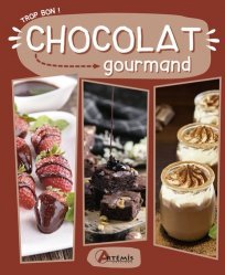 Dernières parutions sur Chocolat, Chocolat gourmand