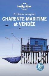 Dernières parutions dans Explorer la région, Charente-Maritime et Vendée