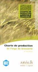 Dernières parutions dans Charte de production agricole française, Charte de production de l'orge de brasserie