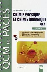 Dernières parutions dans QCM du PACES, Chimie physique et chimie organique UE1 livre paces 2020, livre pcem 2020, anatomie paces, réussir la paces, prépa médecine, prépa paces