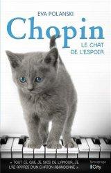 Dernières parutions sur Chat, Chopin, le chat de l'espoir