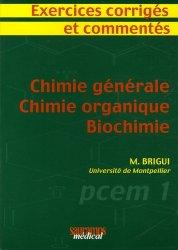 Souvent acheté avec Sciences humaines et sociales PCEM 1, le Chimie générale  - Chimie organique  - Biochimie