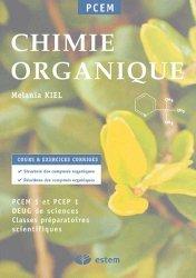 Souvent acheté avec QCM et QROC de chimie générale et organique, le Chimie organique