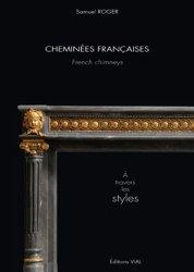 Souvent acheté avec Roses Études de Structures Volume 2, le Cheminées Françaises