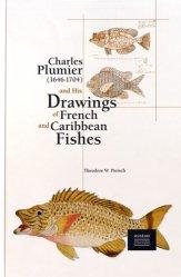 Dernières parutions sur Poissons, Charles Plumier (1646-1704) et ses dessins de poissons de France et des Antilles