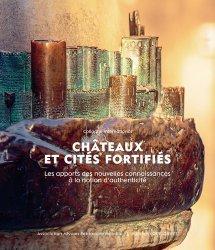 Dernières parutions sur Histoire de l'architecture, Chateaux et cités fortifiés