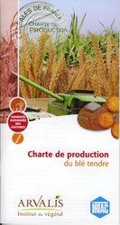 Souvent acheté avec Charte de production des protéagineux, le Charte de production du blé tendre