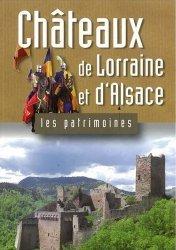 Dernières parutions dans Les Patrimoines, Châteaux de Lorraine et d'Alsace