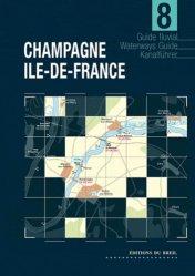 Dernières parutions dans Guide Fluvial, Champagne/Ile de France