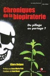 Dernières parutions sur Biotechnologies, Chroniques de la biopiraterie