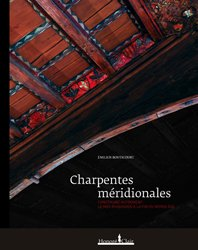 Dernières parutions sur Charpente - Couverture, Charpentes méridionales